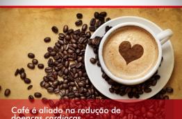 CAFÉ É ALIADO NA REDUÇÃO DE DOENÇAS CARDÍACAS