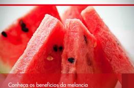 Conheça os benefícios da melancia