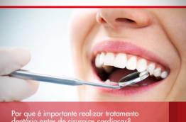 Por que é importante realizar tratamento dentário antes de cirurgias cardíacas?