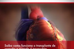 Saiba como funciona o transplante de coração e quando é necessário.