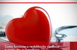 Como funciona a reabilitação cardíaca e quais são os benefícios.