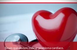 Sinais que podem indicar problema cardíaco.