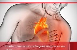 Infarto fulminante: Conheça os sintomas e sua causa.