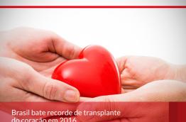 Brasil bate recorde de transplante do coração em 2016.